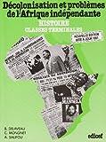 echange, troc B Delaveau - Décolonisation et problèmes de l'Afrique indépendante: Histoire, classes terminales des lycées; examens et concours profess