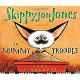 Skippyjon Jones in Mummy Trouble