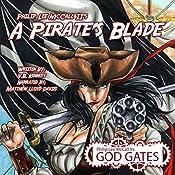 A Pirate's Blade: Philip Lee McCall II's God Gates: The Veiled Cycles Book 1 | V. Kennedy, Philip McCall II