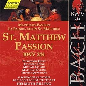 St. Matthew Passion, BWV 244: Und der Hohepriester antwortete (Tenor, Bass, Chorus)