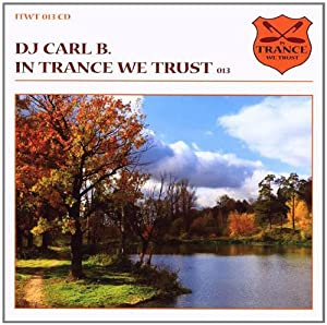 Vol.13-in Trance We Trust