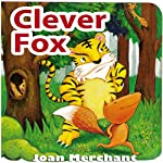 Clever Fox | Joan Merchant