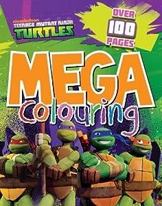 Nickelodeon Teenage Mutant Ninja Turtles: Mega Colouring Book