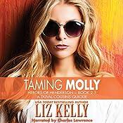 Taming Molly: Heroes of Henderson | Liz Kelly