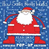 Alan Snow How Santa Really Works Pop-Up