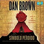 El símbolo perdido [The Lost Symbol] (       UNABRIDGED) by Dan Brown Narrated by Gustavo Rex