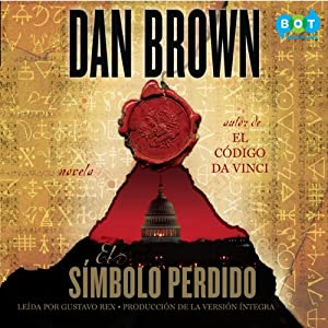 El símbolo perdido [The Lost Symbol] | [Dan Brown]