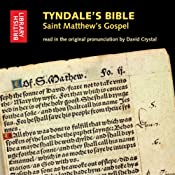 Tyndale's Bible: Saint Matthew's Gospel: Read in the Original Pronunciation by David Crystal | [William Tyndale]