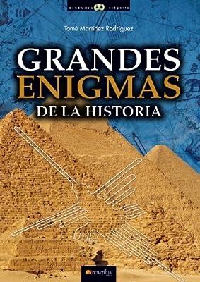 Grandes enigmas de la historia (Historia incognita) (Spanish Edition)