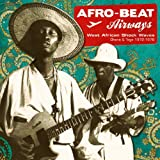 Afro-Beat Airways: West African Shock Waves 1972-1978by Various Artists