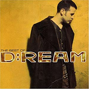 The Best Of D:Ream: Vol.1