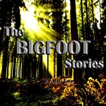 A Camper's Shell Game: The Bigfoot Stories | Bill Lee