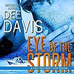Eye of the Storm   Dee Davis
