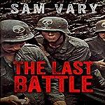 The Last Battle | Sam Vary