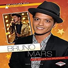 Bruno Mars: Pop Singer and Producer | Livre audio Auteur(s) : Nadia Higgins Narrateur(s) :  Intuitive