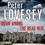Down Among the Dead Men (Unabridged)