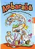 img - for Ambaraba: Quaderni DI Lavoro 3 (in 3 Parts) (Italian Edition) book / textbook / text book