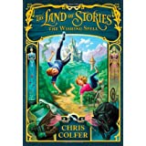 The Wishing Spell (Land of Stories)by Chris Colfer