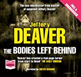 Jeffery Deaver The Bodies Left Behind (unabridged audio book)