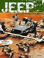 La Jeep : Le tout-terrain de la liberté