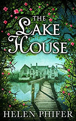 The Lake House (The Annie Graham series - Book 4)