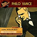 Philo Vance, Volume 1 Radio/TV Program by  Frederick W. Ziv Company Narrated by Jackson Beck, Joan Alexander