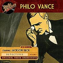 Philo Vance, Volume 1 Radio/TV Program by  Frederick W. Ziv Company Narrated by Jackson Beck, Joan Alexander