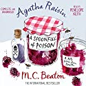 Agatha Raisin and a Spoonful of Poison: Agatha Raisin, Book 19 (       UNABRIDGED) by M. C. Beaton Narrated by Penelope Keith