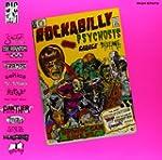 Rockabilly Psychosis & the Garage Dis...