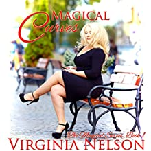 Magical Curves: Magical Trilogy Book 1 (       UNABRIDGED) by Virginia Nelson Narrated by Hollie Jackson