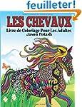 Les Chevaux Livre de Coloriage Pour L...