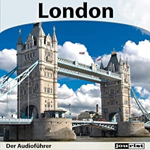 London - Der Audioführer Hörbuch