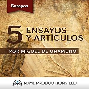 5 Ensayos y Artículos [5 Essays and Articles] Audiobook