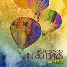 Around the World in 80 Days Audiobook by Jules Verne Narrated by Alan Munro