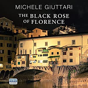 The Black Rose of Florence Audiobook