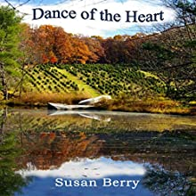 Dance of the Heart Audiobook by Susan Berry Narrated by Allyson Voller