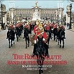 The Royal Salute: Band of the Life Gu...