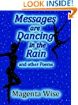 Messages are Dancing in the Rain: and...