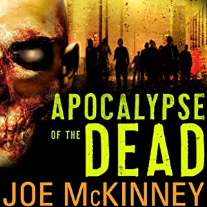Apocalypse of the Dead Audiobook