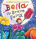 img - for Bella the Brave Fairy book / textbook / text book