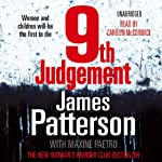 9th Judgement: The Women's Murder Club, Book 9 (       UNABRIDGED) by James Patterson Narrated by Carolyn McCormick