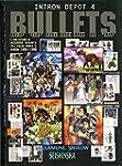 Intron Depot 4: Bullets