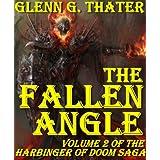THE FALLEN ANGLE (Harbinger of Doom Volume 2) ~ Glenn G. Thater