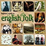 Various Artists Beginner's Guide to English Folk