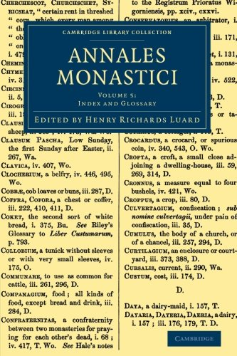 Annales Monastici (Cambridge Library Collection - Rolls) (Volume 5)