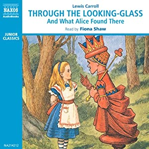 Through the Looking-Glass and What Alice Found There | [Lewis Carroll]