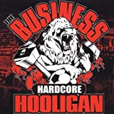 "Hardcore Hooliganvon ""Business"""