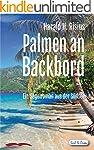 Palmen an Backbord: Ein Segelroman au...