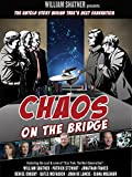 William Shatners Chaos on the Bridge