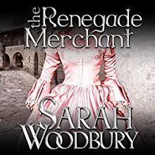 The Renegade Merchant: A Gareth & Gwen Medieval Mystery, Book 7 Audiobook by Sarah Woodbury Narrated by Laurel Schroeder